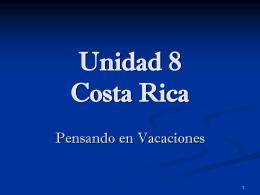 Unidad 8 Costa Rica