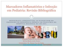 Marcadores Inflamatórios e Infecção em Pediatria