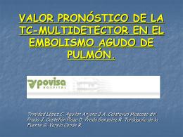 valor pronóstico de la tc-multidetector en el embolismo agudo