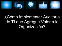 122 - Cómo Implementar Auditoría De TI Que Agregue Valor a La