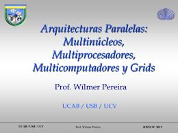 Arquitecturas Paralelas: Multinúcleos, Multiprocesadores