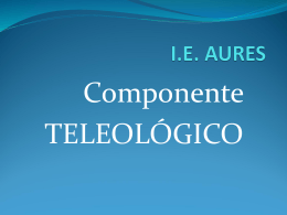 COMPONENTE TELEOLÓGICO-