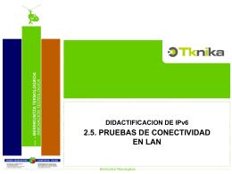 2.5.0. Introducción 2.5. PRUEBAS DE CONECTIVIDAD EN LAN