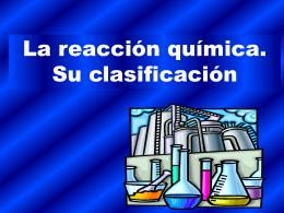 reacción química. Su clasificación