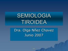 SEMIOLOGÍA: HIPERTIROIDISMO HIPOTIROIDISMO