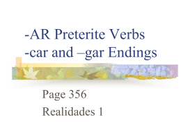 Preterite of -car, gar, zar ending verbs