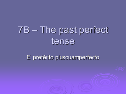 7B – The past perfect tense