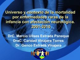 Universo y contexto de la mortalidad por enfermedades raras de la