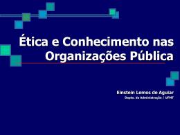 Ética e Conhecimento nas Organizações Pública - Einstein