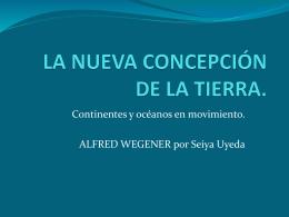 LA NUEVA CONCEPCIÓN DE LA TIERRA Wegener (648192)