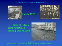 Presentacion_2009 - Colegio Ikastola Berriotxoa