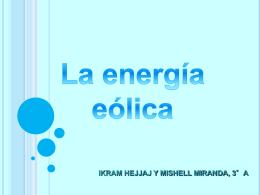 Energía eólica: - Altas capacidades