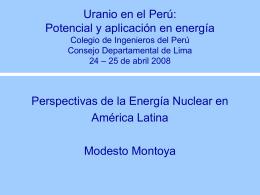 Perspectivas de la Energía Nuclear en América Latina, Modesto