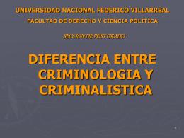 DIFERENCIA ENTRE CRIMINOLOGIA Y
