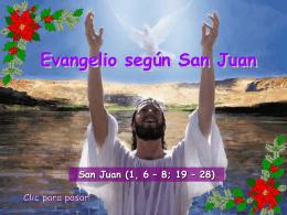 III Domingo de Adviento, Ciclo B. San Juan 1, 6-8. 19-28