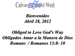 Romanos 13:8 - Calvary Chapel West