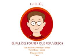 Estellés, el fill del forner que feia versos.