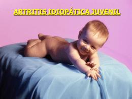 ARTRITIS IDIOPÁTICA JUVENIL - Tu