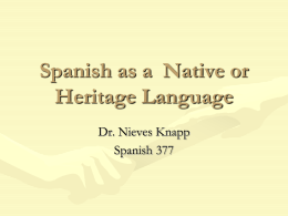 Spanish as a Native or Heritage Language - spanish-for