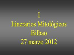 I Itinerario Mitológico en Bilbao A