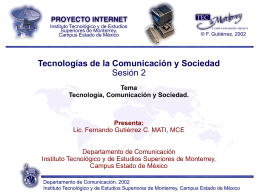 Sesión 02 - Fernando Gutiérrez :: Tecnología y Sociedad