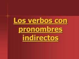 Los verbos con pronombres indirectos