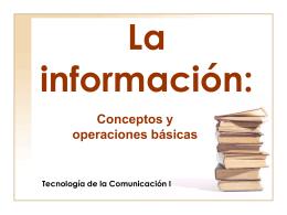 1-La información- conceptos y operaciones