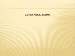 CLASE 1. TEORIA-CONSTRUCTIVISTA