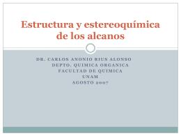Estructura y estereoquímica de los alcanos