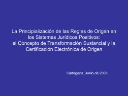 6La Principialización de las Reglas de Origen en