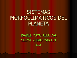 SISTEMAS MORFOCLIMÁTICOS DEL PLANETA