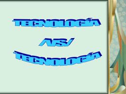 TECNOLOGÍA /VS/ TECNOLOGÍA