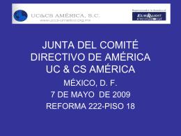 JUNTA DEL COMITÉ DIRECTIVO DE AMÉRICA UC&CS AMÉRICA