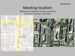 Meeting location: Paseo de la castellana 160. Madrid