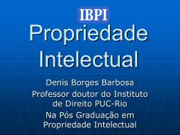 Aula Inaugural - Denis Borges Barbosa