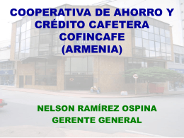 cooperativa de ahorro y credito cafetera cofincaf (armenia)