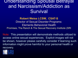 Understanding Spousal Betrayal and Narcissism/Addiction as Survival