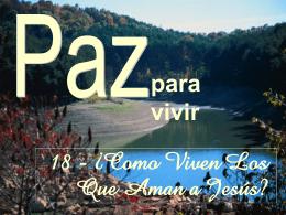 18_COMO_VIVEN los que aman a JESUS