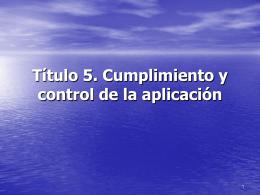 ítulo 5. Cumplimiento y control de la aplicación