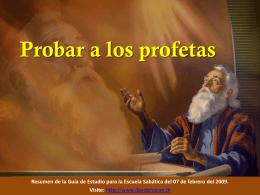Probar a los profetas Acuerdo con la Biblia