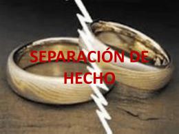 SEPARACIÓN DE HECHO