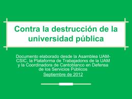 CONTRA LA DESTRUCCIÓN DE LA UNIV. PÚBLICA
