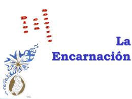 2.- La Encarnación