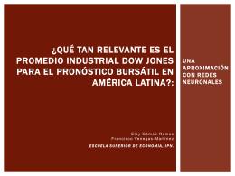 ¿Qué tan relevante es el Promedio Industrial Dow Jones para el