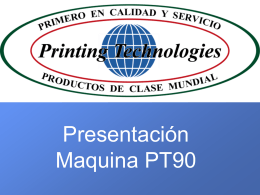 Presentacion Maquina PT 90