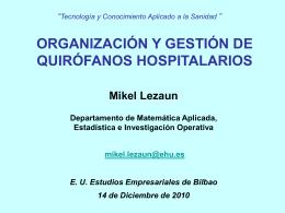 Organización y gestión de quirófanos hospitalarios ( ppt , 126.50 KB )