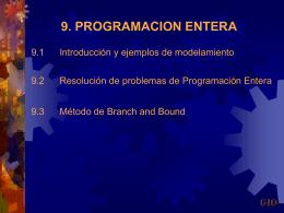 9. Programación lineal entera