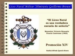 presentacion xiv1 - Centro de Graduados del Liceo Naval Militar