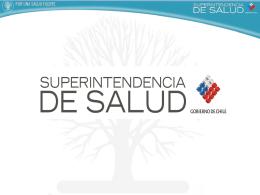 Ver presentación aquí. - Superintendencia de Salud