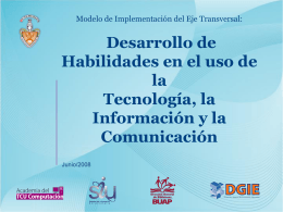 Desarrollo de Habilidades en el uso de la Tecnología, la Información